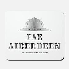Ileman Fae Aiberdeen Mousepad