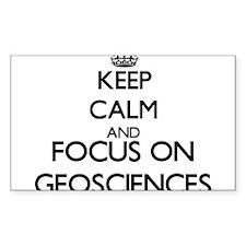 Keep calm and focus on Geosciences Decal