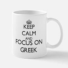 Keep calm and focus on Greek Mugs
