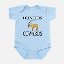 Hunters are cowards Infant Bodysuit