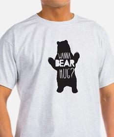 Wanna Bear Hug T-Shirt