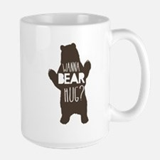 Wanna Bear Hug? Mugs