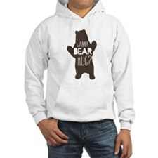 Wanna Bear Hug? Hoodie