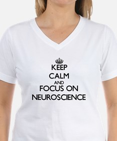 Keep calm and focus on Neuroscience T-Shirt