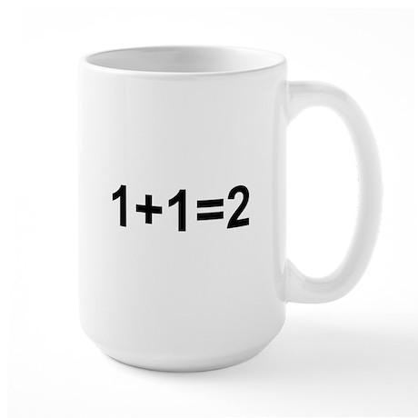 1+1=2 Large Mug