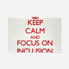 Keep Calm and focus on Inclusion Magnets