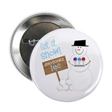 "Let It Snow! 2.25"" Button"