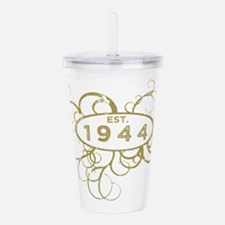 Cute 70th birthday 1944 Acrylic Double-wall Tumbler