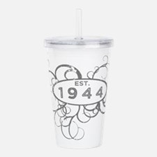 Cool 70th birthday 1944 Acrylic Double-wall Tumbler