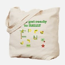 Get Ready Rally Tote Bag