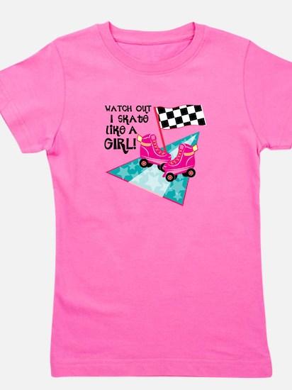 Watch out I Skate Like A Girl Girl's Tee
