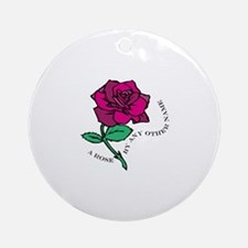 Rose By Any Other Name Ornament (Round)