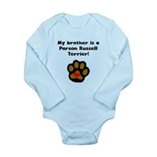 My Brother Is A Parson Russell Terrier Body Suit