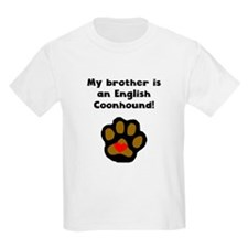 My Brother Is An English Coonhound T-Shirt