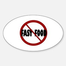 No Fast Food Oval Decal