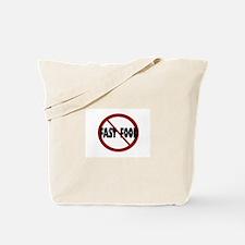No Fast Food Tote Bag