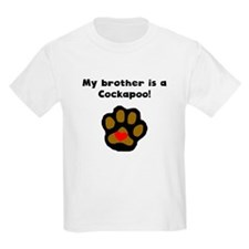 My Brother Is A Cockapoo T-Shirt