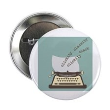 "Clickity Clackity 2.25"" Button"