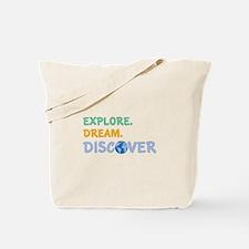 Explore,Dream,Discover Tote Bag