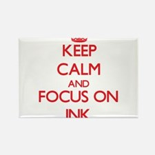 Keep Calm and focus on Ink Magnets