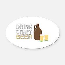 Drink Craft Beer Oval Car Magnet