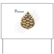 Pinecone Yard Sign