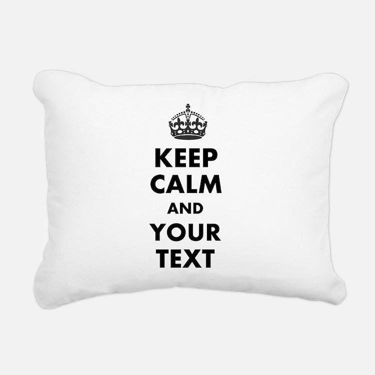 Personalized Keep Calm Rectangular Canvas Pillow