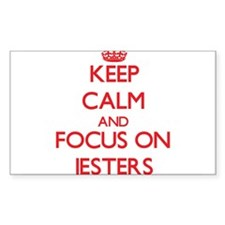 Keep Calm and focus on Jesters Decal