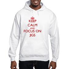 Cool Keep calm and jig on Hoodie