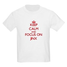 Keep Calm and focus on Jinx T-Shirt