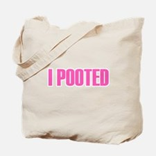 I Pooted Tote Bag