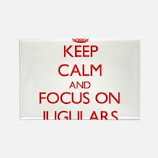 Keep Calm and focus on Jugulars Magnets