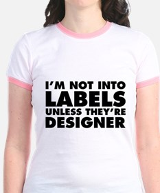 Not Into Labels Unless Designer T