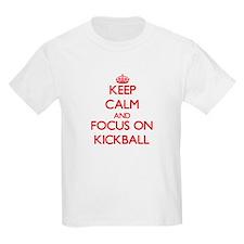 Keep Calm and focus on Kickball T-Shirt