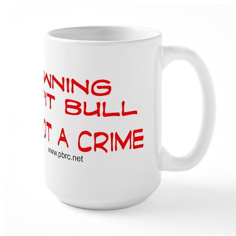 Not a Crime Large Mug
