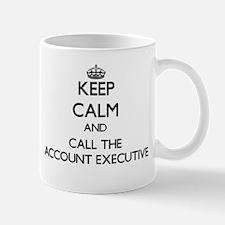 Keep calm and call the Account Executive Mugs