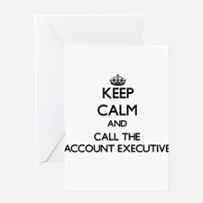 Keep calm and call the Account Executive Greeting