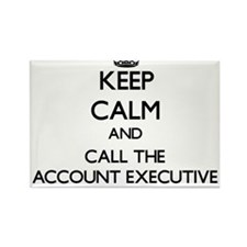 Keep calm and call the Account Executive Magnets
