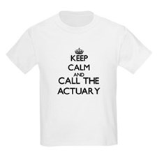 Keep calm and call the Actuary T-Shirt