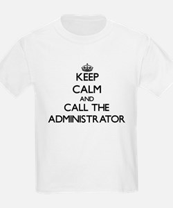 Keep calm and call the Administrator T-Shirt