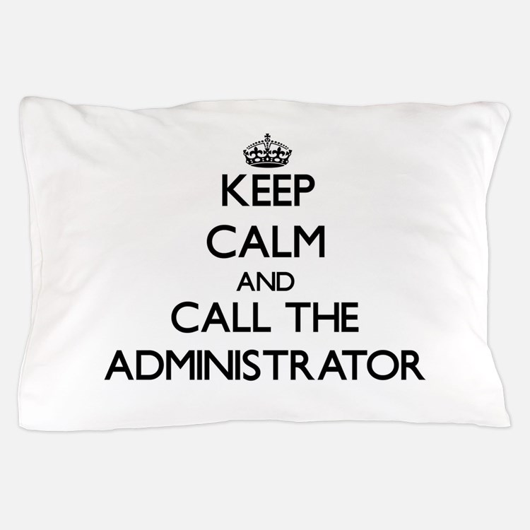 Cute Administrator Pillow Case
