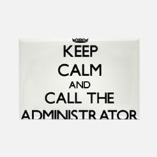 Keep calm and call the Administrator Magnets