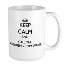 Keep calm and call the Advertising Copywriter Mugs