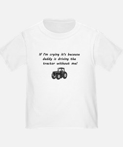 Daddy driving tractor T-Shirt