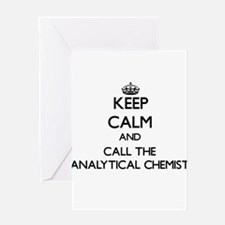 Keep calm and call the Analytical Chemist Greeting