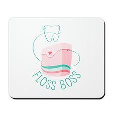 Floss Boss Mousepad