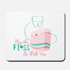 Floss be with You Mousepad