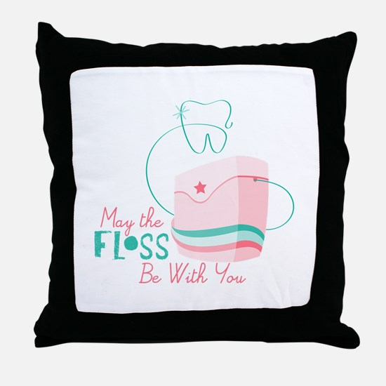 Floss be with You Throw Pillow