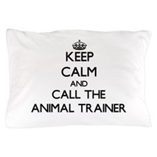 Funny Animal trainer Pillow Case