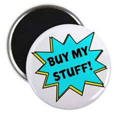 "Buy My Stuff! 2.25"" Magnet (100 pack)"